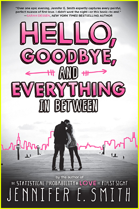 Jennifer E. Smith's New Book 'Hello, Goodbye & Everything In Between' Gets Cover - See It Here!