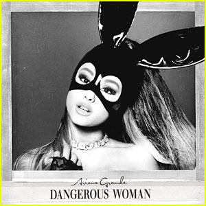 Ariana Grande Drops 'Dangerous Woman' - LISTEN NOW!