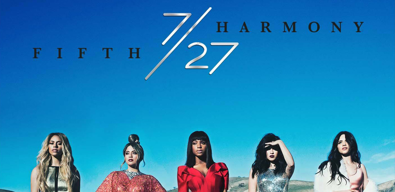 Fifth Harmony Drops '7/27′ Album – Stream it Here! | Ally Brooke, Camila  Cabello, Dinah Hansen, Fifth Harmony, First Listen, Lauren Jauregui, Music,  ...