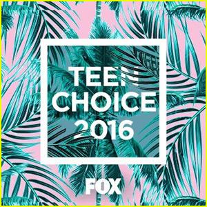 Teen Choice Awards 2016 - Third & Final Wave Nominees Announced!