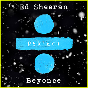 Ed Sheeran Releases 'Perfect Duet' with Beyonce - LISTEN NOW!