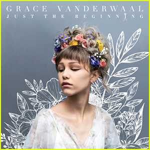 Pick Your Favorite Song Off Grace VanderWaal's 'Just The Beginning' Debut Album!