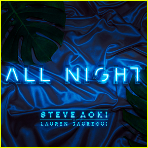 Lauren Jauregui & Steve Aoki Drop New Song 'All Night' - Listen Here!
