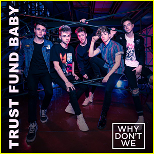 Why Don't We Drop 'Trust Fund Baby' Music Video - Watch Now!