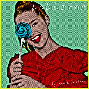 Annie LeBlanc Drops New Album 'Lollipop' - Listen Now!