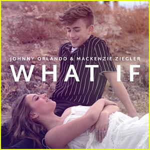 Johnny Orlando & Mackenzie Ziegler Release Highly Anticipated 'What If' - Stream, Lyrics & Download!