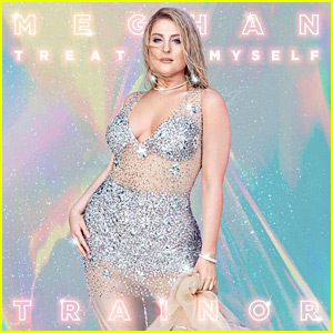 Meghan Trainor Drops New Song 'Treat Myself' - Listen Now!