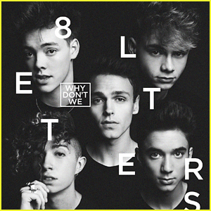 Why Don't We Drop '8 Letters' Album & It's So Good!