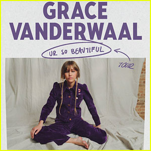 Grace VanderWaal Announces New Song 'Ur So Beautiful', Plus Fall U.S. Tour