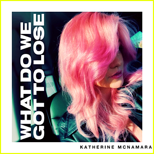 Katherine McNamara Dishes On Just Released New Song 'What Do We Got to Lose' (Exclusive)